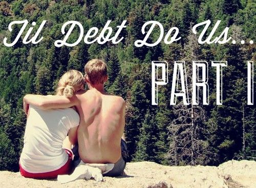 Our Debt Story: Part I