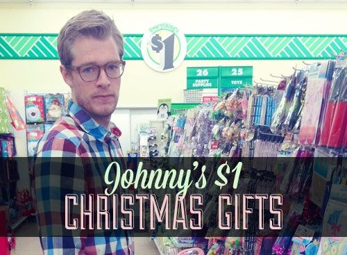 Johnny's $1 Christmas gifts