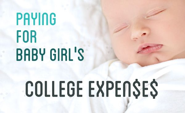 Paying for Baby Girl's College Expenses