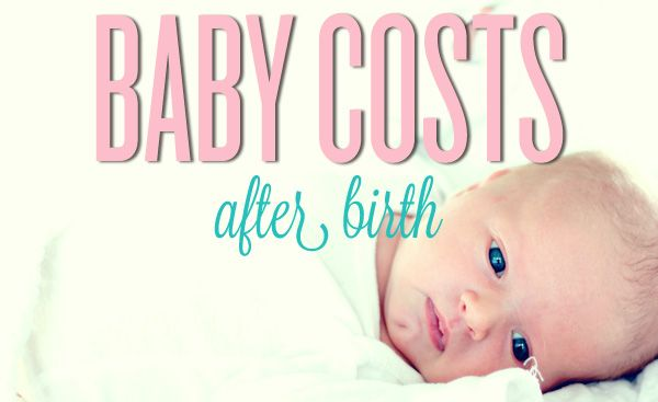 Baby Costs After Birth