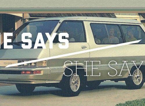He Says/She Says: Minivan