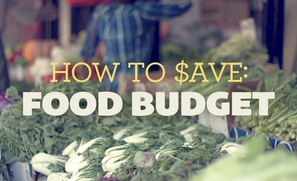 How to Save: Food Budget