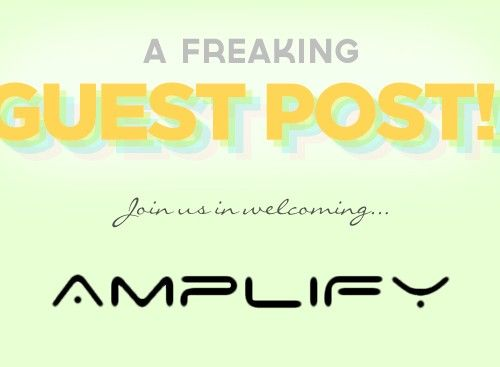 Guest Post: Amplify