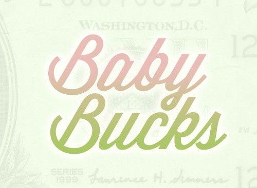 Baby Bucks