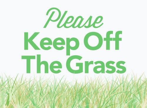 Please Keep off the Grass
