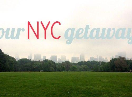 NYC Getaway