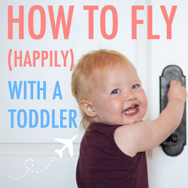 How to Fly Happily with a Toddler