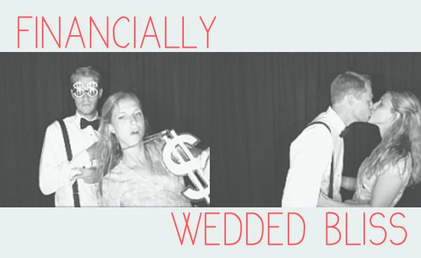 Financially Wedded Bliss