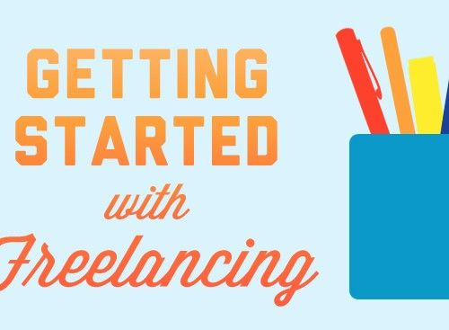 Getting Started With Freelancing