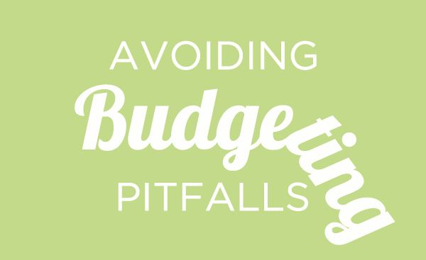 Avoiding Budgeting Pitfalls