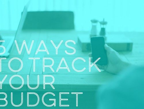 5 Ways to Track Your Budget