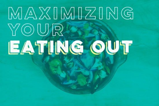 Maximizing Your Budget: Eating Out