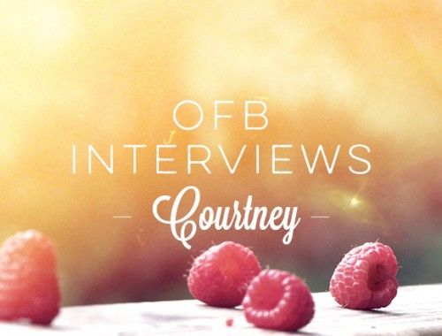 OFB Interviews: Courtney