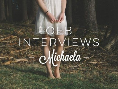 OFB Interviews: Michaela