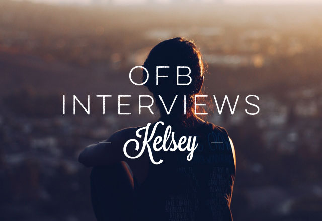 OFB Interviews: Kelsey