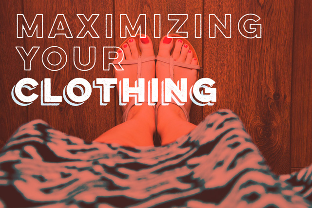 Maximizing Your Budget: Clothing