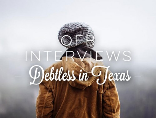 OFB Interviews: Debtless in Texas