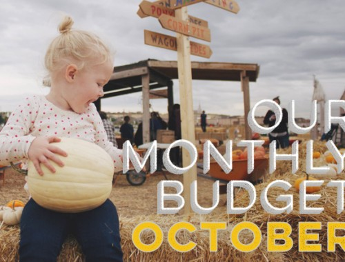 Our Monthly Budget: October