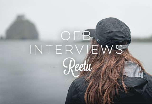 OFB Interviews Reetu