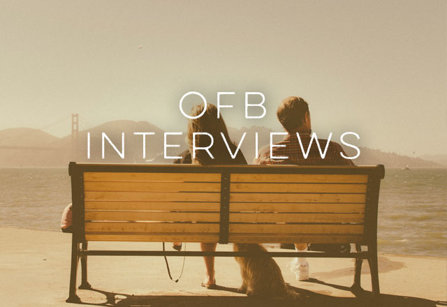 OFB Interviews: Anonymous