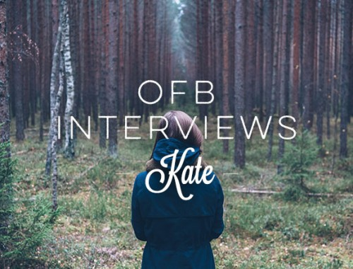 OFB Interviews Kate