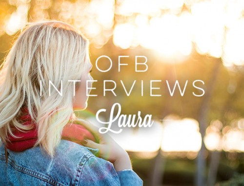 OFB Interviews: Laura